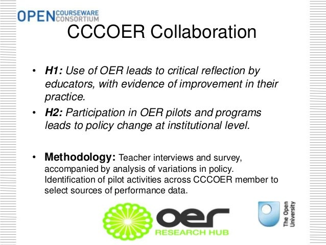 CCCOER Collaboration • H1: Use of OER leads to critical reflection by educators, with evidence of improvement in their pra...