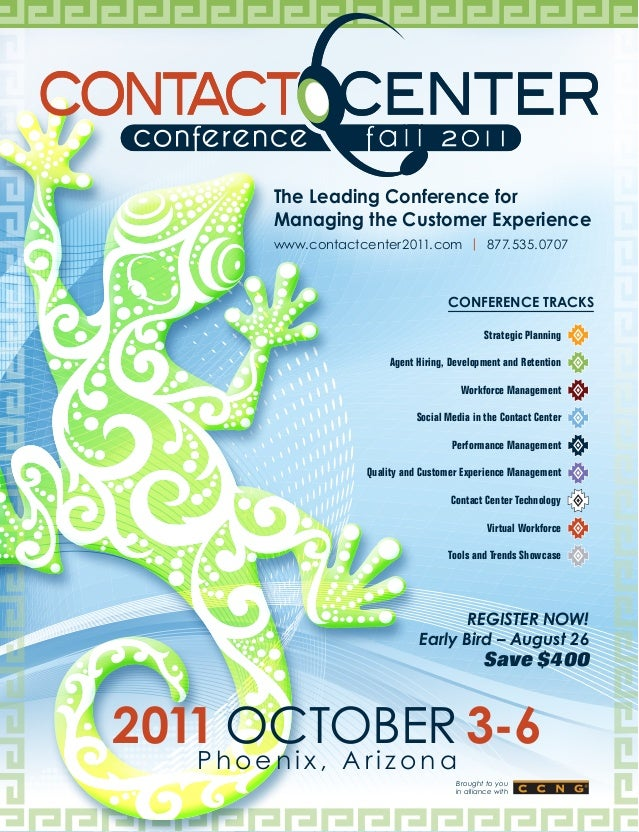 The Leading Conference for       Managing the Customer Experience       www.contactcenter2011.com | 877.535.0707          ...