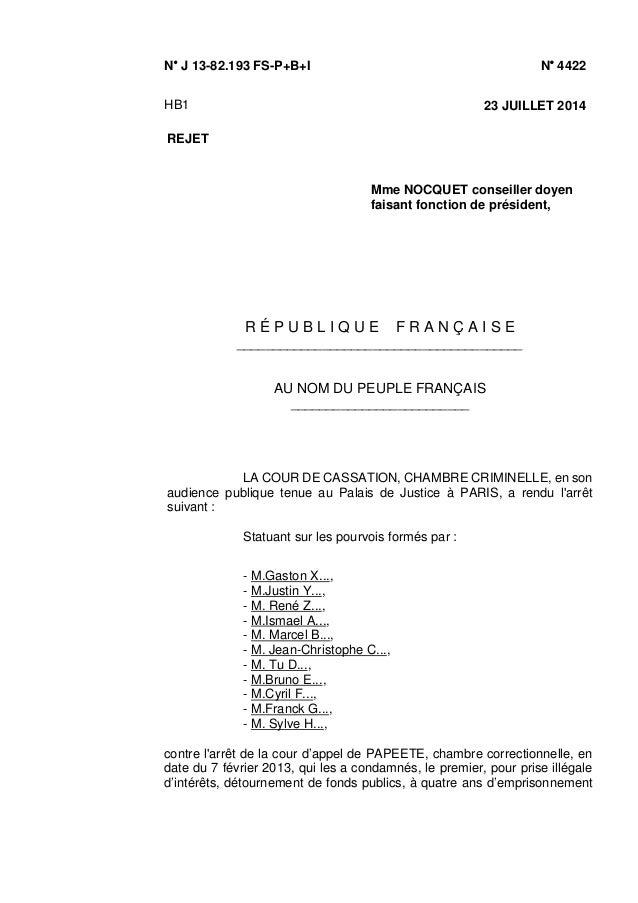 N/ J 13-82.193 FS-P+B+I N/ 4422 HB1 23 JUILLET 2014 REJET Mme NOCQUET conseiller doyen faisant fonction de président, R É ...