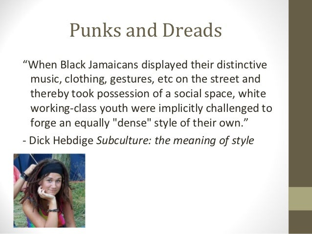 hebdige subculture the meaning of style