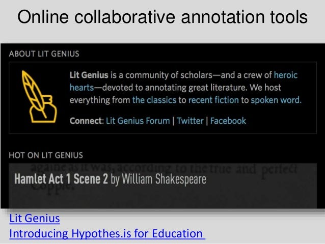 Online collaborative annotation tools Lit Genius Introducing Hypothes.is for Education