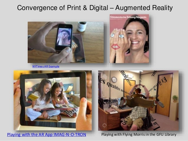 Convergence of Print & Digital – Augmented Reality Playing with the AR App IMAG-N-O-TRON Playing with Flying Morris in the...