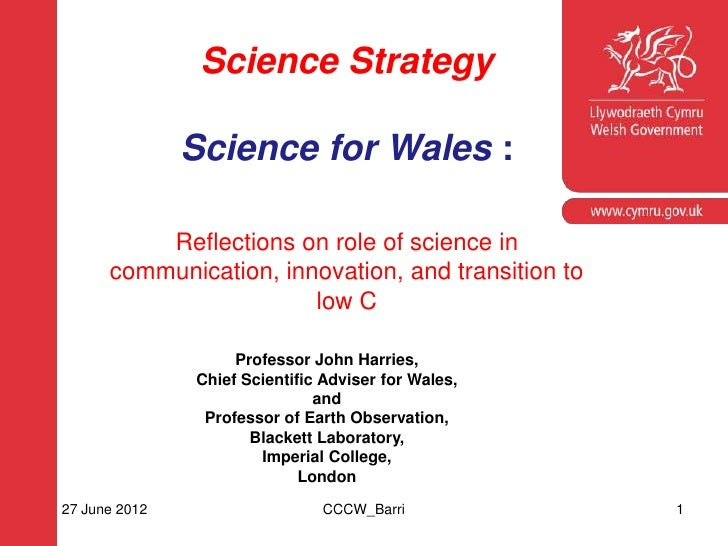 Science Strategy               Science for Wales :    Corporate slide master    With guidelines for corporate presentation...