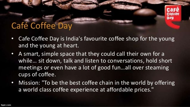 marketing mix in cafe coffee day Your favourite hangout destination for coffee and conversations head to a ccd nearby for hot discover what's new at cafe coffee day my profile logout search login.