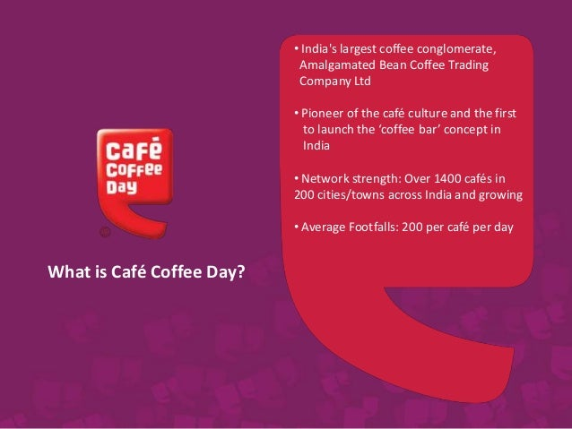 organisational structure of cafe coffee day Starbucks coffee's operations management, 10 decision areas  starbucks also uses its coffee and farmer equity (cafe) program to select and prioritize suppliers .