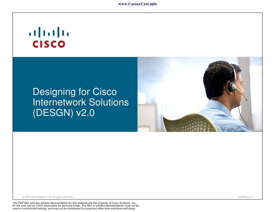 www.CareerCert.info                 Designing for Cisco                 Internetwork Solutions                 (DESGN) v2....