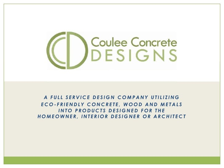 A full service design company Utilizing<br />eco-friendly concrete, wood and metals into products designed for the homeown...