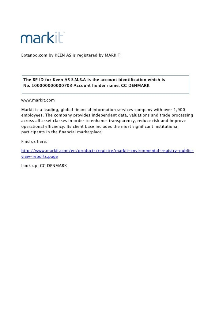 Botanoo.com by KEEN AS is registered by MARKIT: The BP ID for Keen ASS.M.B.A is the account identification which is        ...