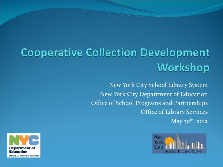 New York City School Library System   New York City Department of EducationOffice of School Programs and Partnerships     ...