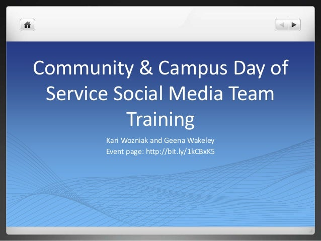 Community & Campus Day of Service Social Media Team Training Kari Wozniak and Geena Wakeley Event page: http://bit.ly/1kCB...