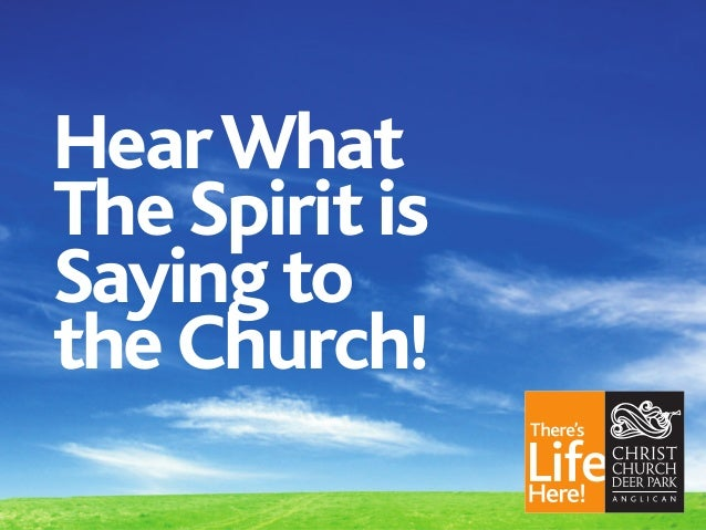 Hear What The Spirit is Saying to the Church!