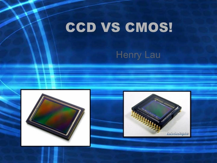CCD VS CMOS!  sc 1 st  SlideShare & CCD vs CMOS!