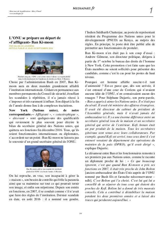 Directeur de la publication : Edwy Plenel www.mediapart.fr 1 1/6 L'ONU se prépare au départ de «l'affligeant» Ban Ki-moon ...
