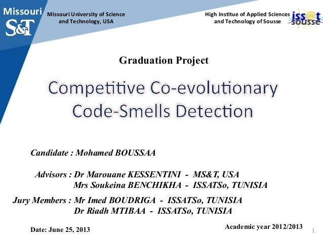 Missouri	University	of	Science		 and	Technology,	USA	 Graduation Project Candidate : Mohamed BOUSSAA Advisors : Dr Marouan...