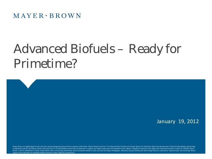 Advanced Biofuels – Ready forPrimetime?                                                                                   ...