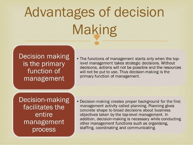 the importance of making a decision Every day you're faced with decisions some are mundane while others can be life altering many people are so afraid of making the wrong decision that they make no decision at all, but this is also a decision.