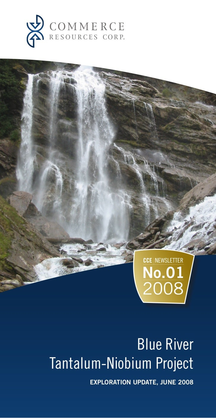 Blue River Tantalum-Niobium Project       EXPLORATION UPDATE, JUNE 2008
