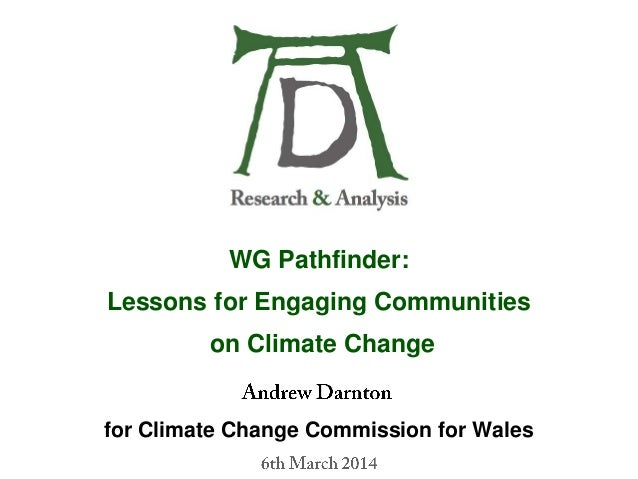 WG Pathfinder: Lessons for Engaging Communities on Climate Change for Climate Change Commission for Wales