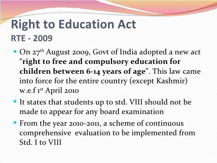 Right To Education (RTE) Act and the Challenges Ahead