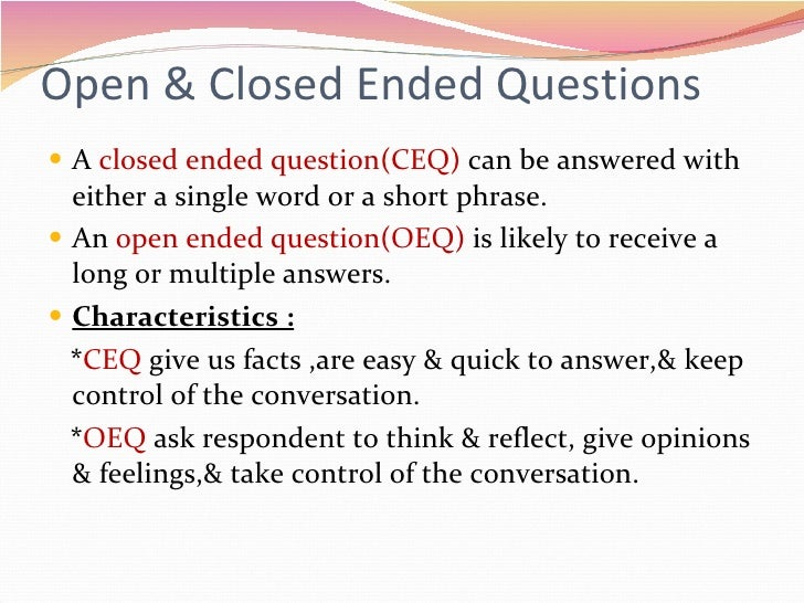 open ended question online dating Putting your feelings into words and asking open-ended questions.