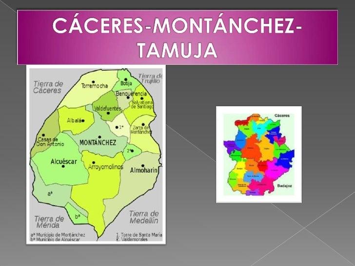 CÁCERES-MONTÁNCHEZ-TAMUJA