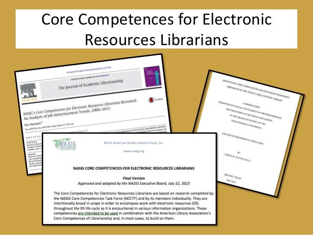 Core Competences for Electronic Resources Librarians