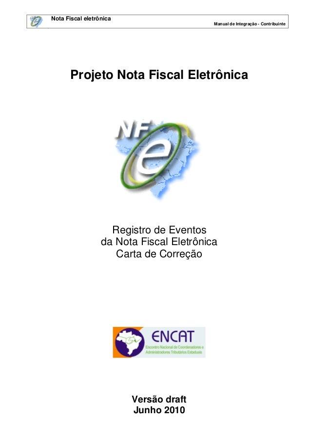 Nota Fiscal eletrônica                                          Manual de Integração - Contribuinte       Projeto Nota Fis...