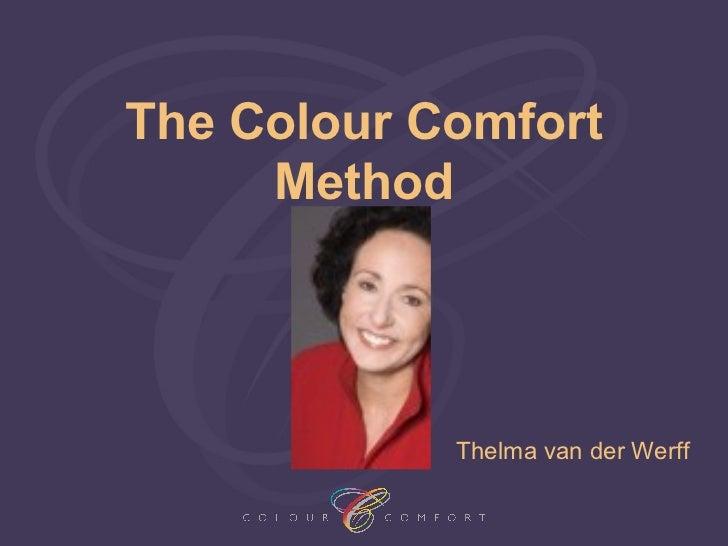 The Colour Comfort     Method            Thelma van der Werff