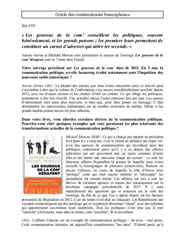 Cercle des communicants francophones Itw #19 « Les gourous de la com' conseillent les politiques, souvent bénévolement, et...