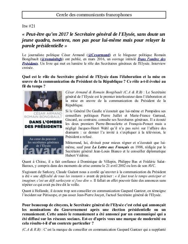 Cercle des communicants francophones Itw #21 « Peut-être qu'en 2017 le Secrétaire général de l'Elysée, sans doute un jeune...