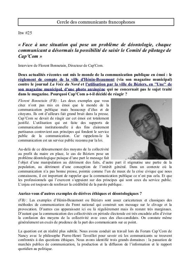 Cercle des communicants francophones Itw #25 « Face à une situation qui pose un problème de déontologie, chaque communican...