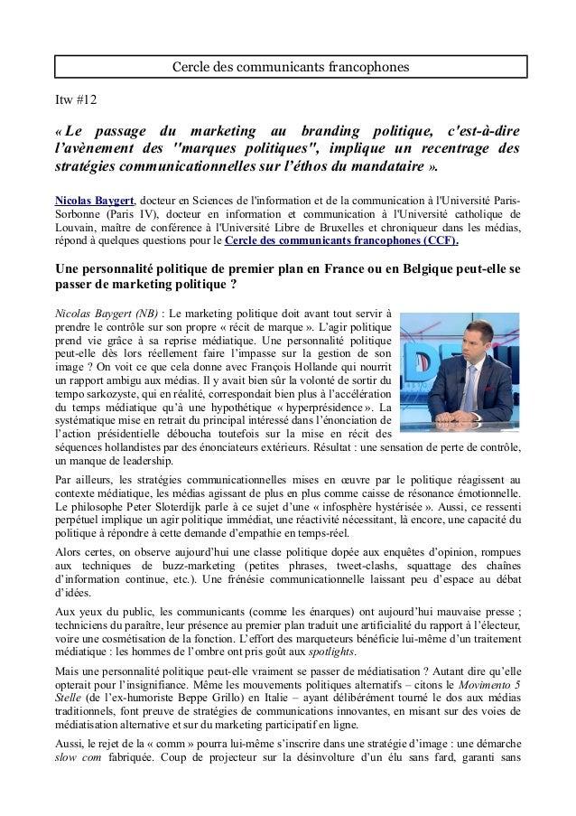 Cercle des communicants francophones Itw #12 « Le passage du marketing au branding politique, c'est-à-dire l'avènement des...
