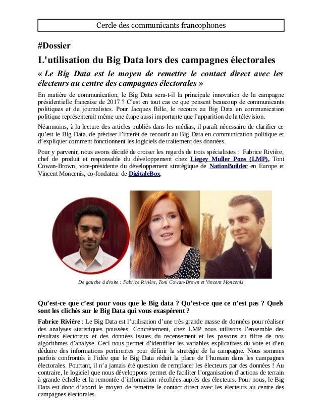 Cercle des communicants francophones #Dossier L'utilisation du Big Data lors des campagnes électorales « Le Big Data est l...