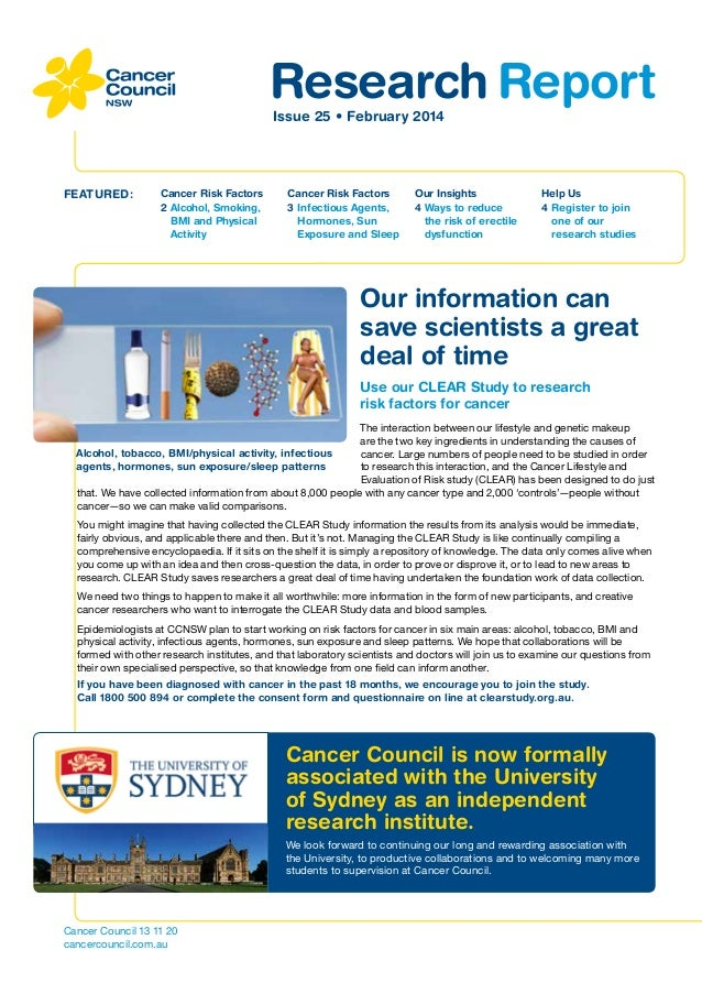 Research Report Issue 25 • February 2014  FEATURED:  Cancer Risk Factors 2Alcohol, Smoking, BMI and Physical Activity  Ca...