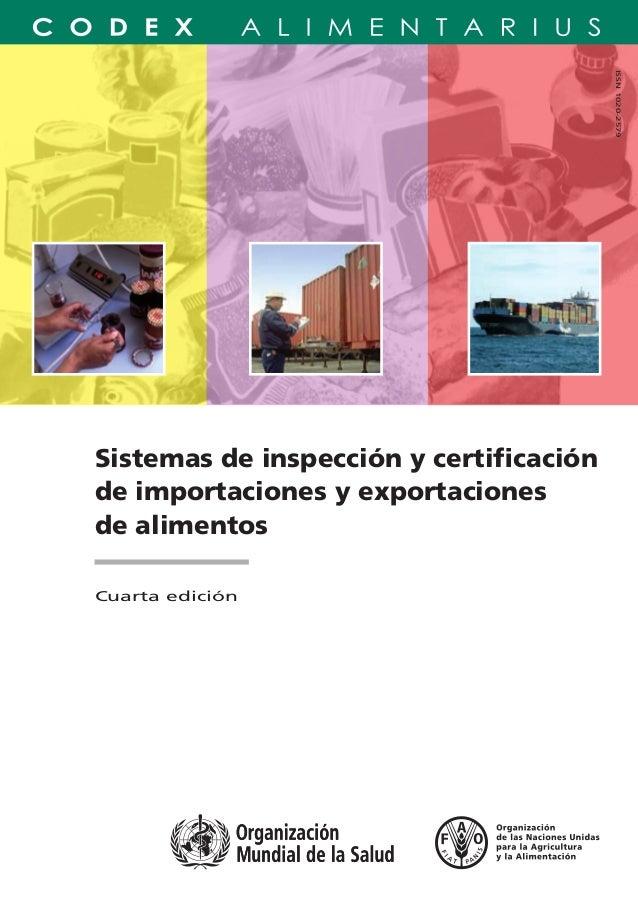 Sistemas de inspección y certificación de importaciones y exportaciones de alimentos Cuarta edición Los sistemas de inspecc...