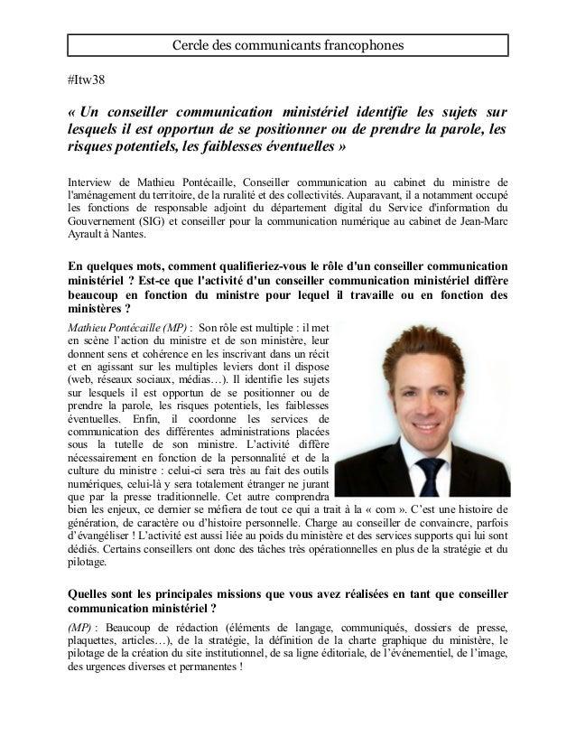 Cercle des communicants francophones #Itw38 « Un conseiller communication ministériel identifie les sujets sur lesquels il...