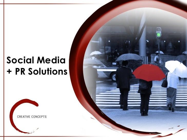 Social Media  + PR Solutions