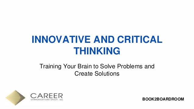 critical thinking and analytical methods training Analytical thinking & problem solving sequence of topics introduction creative problem solving critical thinking- attitude characteristics of a good thinker levels of thinking problem solving methods and models shortcomings during problem solving exercise questions.