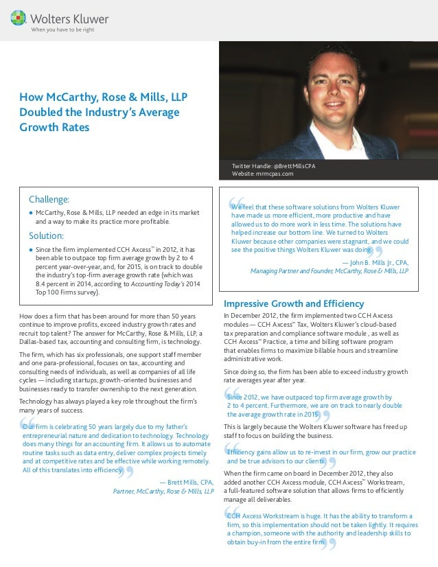 How McCarthy, Rose & Mills, LLP Doubled the Industry's Average Growth Rates How does a firm that has been around for more ...