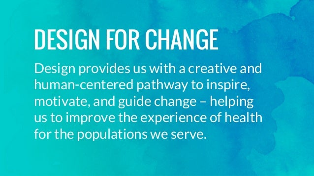 Design for Change: Empathy as our Guide: Amy Cueva Keynote at Partners Center for Connected Health Symposium - Boston Slide 3