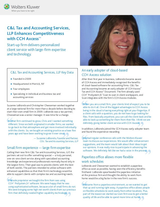 C&L Tax and Accounting Services, LLP Enhances Competitiveness with CCH Axcess™ Start-up firm delivers personalized client ...