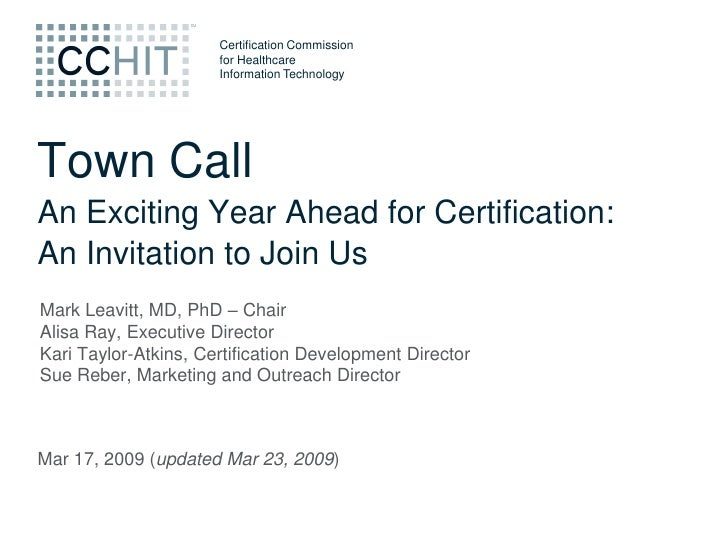 Certification Commission                       for Healthcare                       Information Technology     Town Call A...