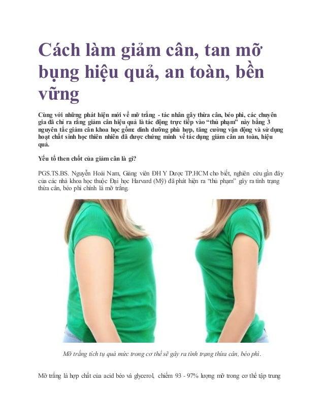 Cách làm giảm cân, tan mỡ bụng hiệu quả, an toàn, bền vững Cùng với những phát hiện mới về mỡ trắng - tác nhân gây thừa câ...