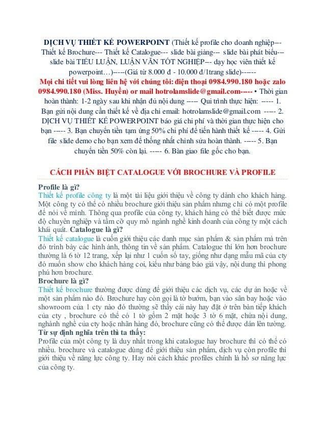 DỊCH VỤ THIẾT KẾ POWERPOINT (Thiết kế profile cho doanh nghiệp--- Thiết kế Brochure--- Thiết kế Catalogue--- slide bài giả...