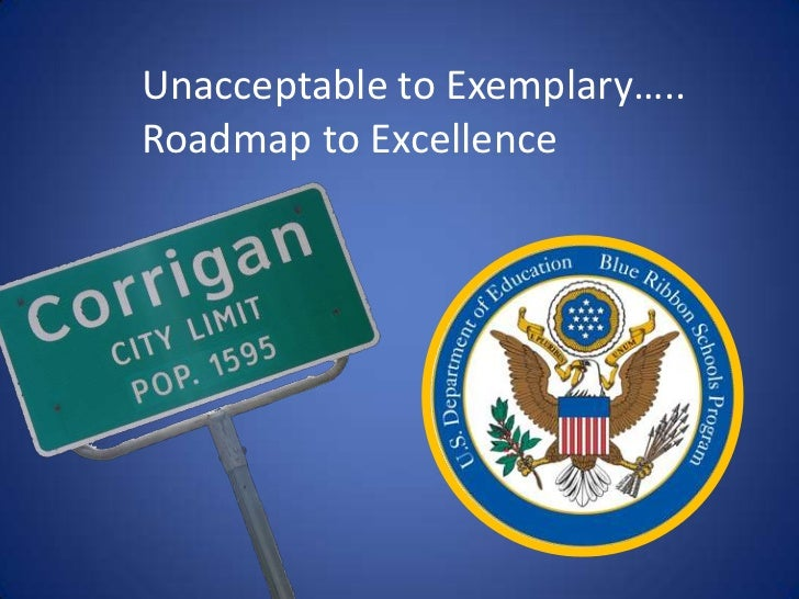 Unacceptable to Exemplary…..<br />Roadmap to Excellence<br />