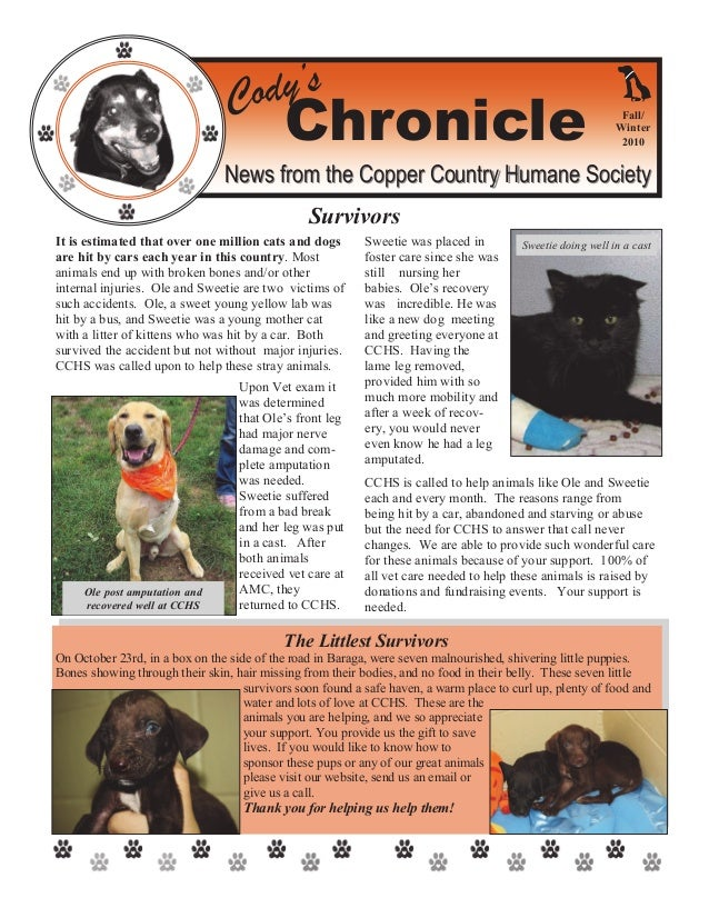 Cody's Chronicle News from the Copper Country Humane SocietyNews from the Copper Country Humane Society It is estimated th...