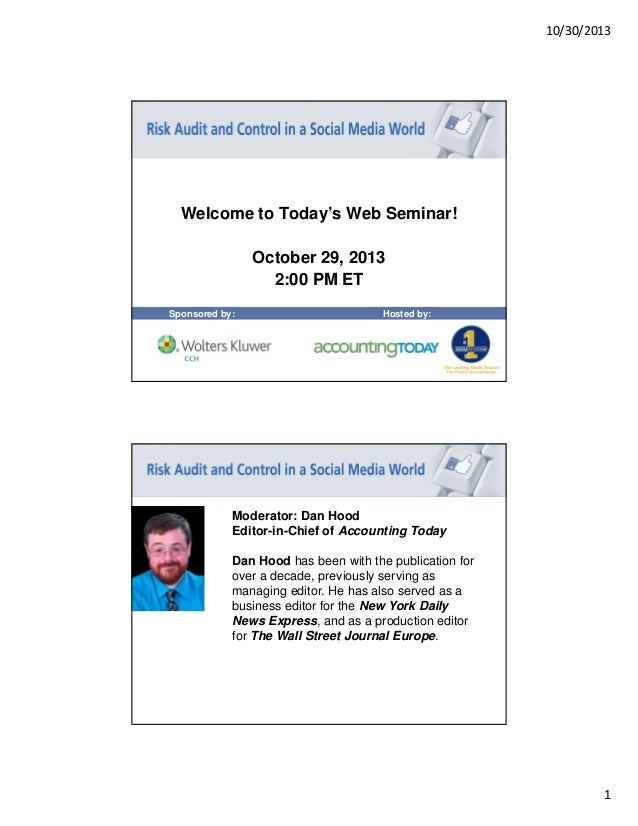 10/30/2013  Welcome to Today's Web Seminar! October 29, 2013 2:00 PM ET Sponsored by:  Hosted by:  Moderator: Dan Hood Edi...