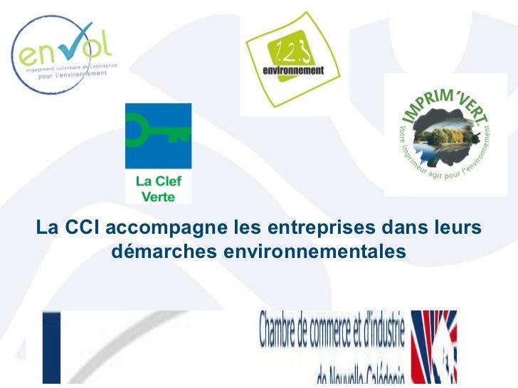 La CCI accompagne les entreprises dans leurs démarches environnementales