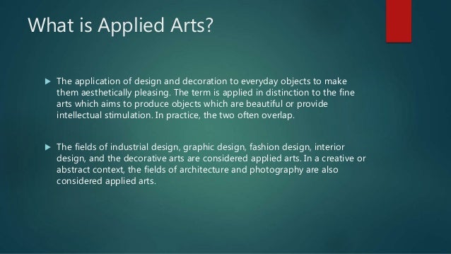 Cci1 Lec 2 Understanding The Concept Of Art And Applied Art