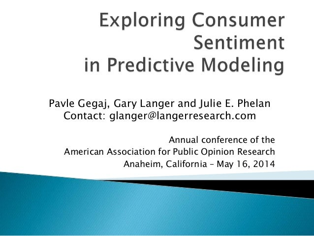 Annual conference of the American Association for Public Opinion Research Anaheim, California – May 16, 2014 Pavle Gegaj, ...
